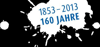 1853-2013, 160 Jahre Herbrand und Friedrich